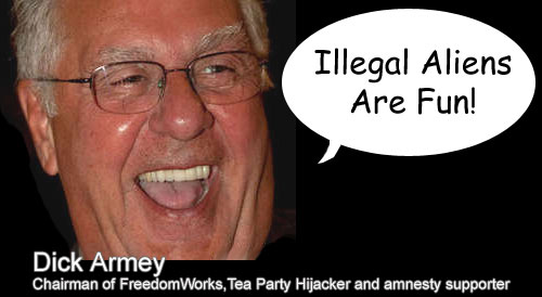 Dick Armey pro amnesty for illegal aliens